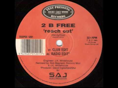 2 B Free - Reach Out Radio Edit