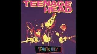 Teenage Head - Let
