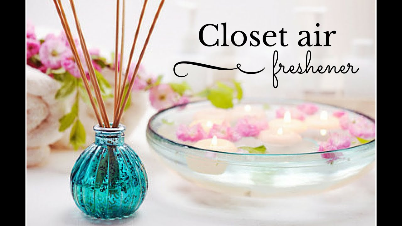 Nice Closet Air Freshener In Less Than 5 Min!   YouTube