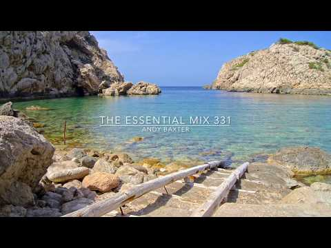 The Essential Mix 331 with Andy Baxter (07.07.2017) [Continuous DJ Mix - Trance]