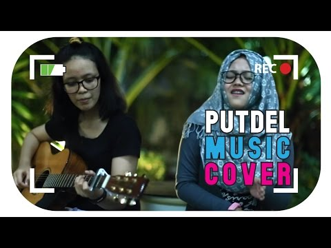 Putdel - Stay With Me #PutDelMusicCover ft. Nur Fitriani