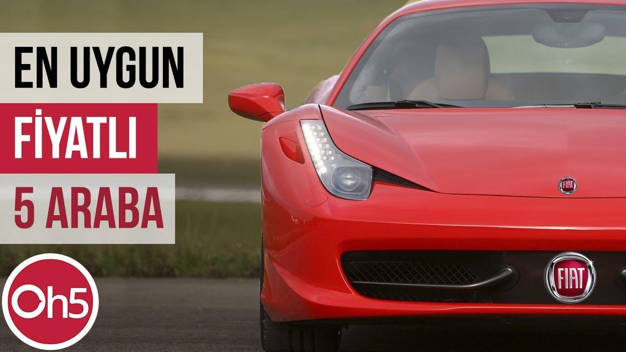 En Uygun Fiyata Alınabilecek 5 Araba Gerçek Araba Videoları 2018
