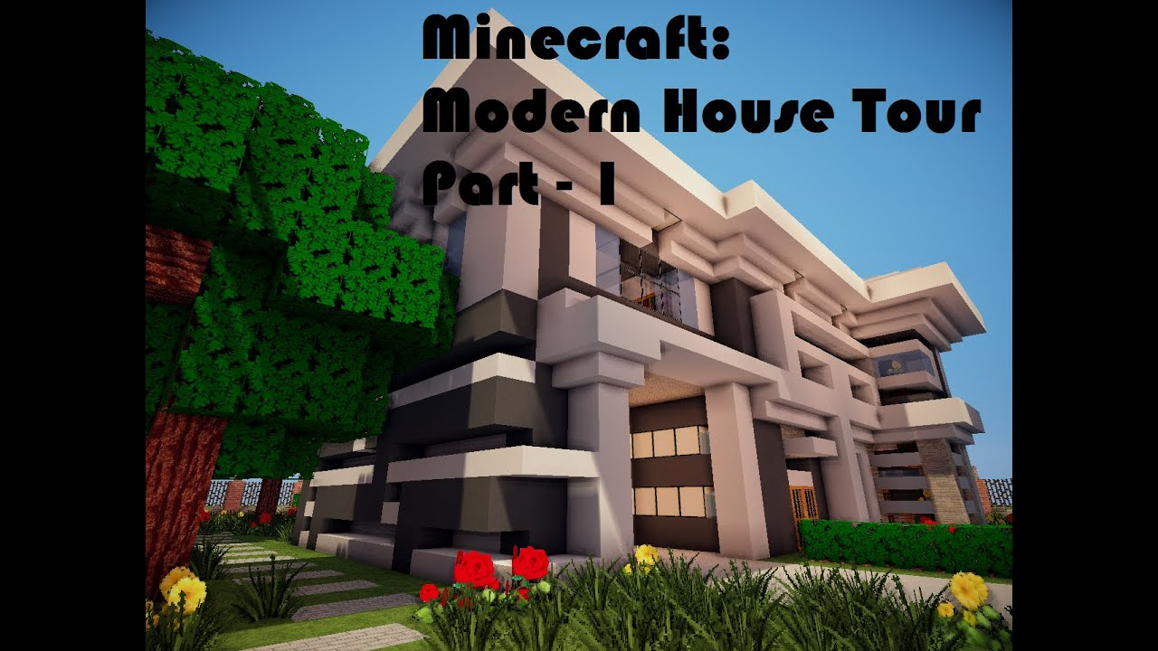 Minecraft modern house tour part 1 youtube for Modern house tour