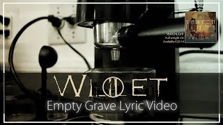 Willet-Empty Grave (Official Lyric Video)