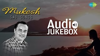 Gambar cover Best of Sad Songs | Mukesh | Old Hindi Collection | Audio Jukebox