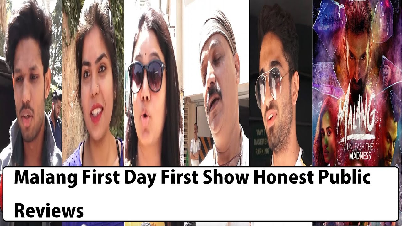 Malang First Day First Show Honest Public Reviews Aditya Roy Kapur Disha Patani Anil Kapoor Youtube