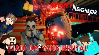 JADI OM OM Paling YOLOO!! /w MEMBER SANS SMP!! | SECRET NEIGHBOR INDONESIA