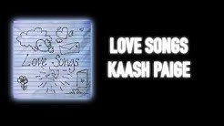 Love Songs - Kaash Paige (LYRICS)