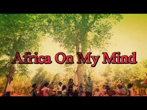 The Reminders - Africa On My Mind