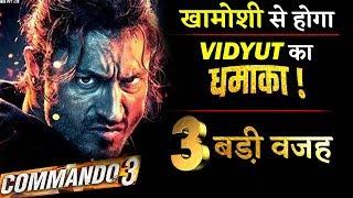 Vidyut Jammwal's COMMANDO 3 Will Create Storm At Box-Office!!