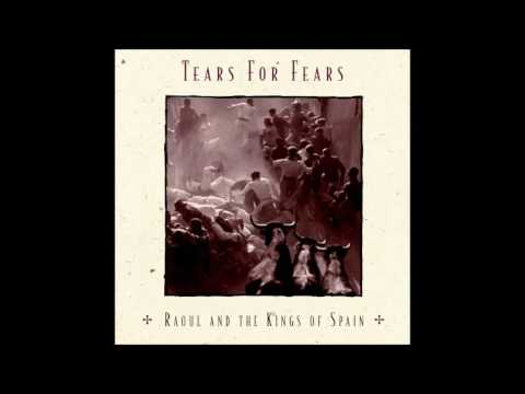 Tears For Fears - Raoul And The Kings Of Spain (Full Album 1995)