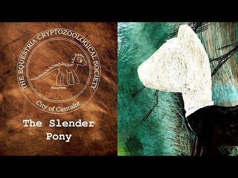 ECS - Episode 5: The Slender Pony [MLP Over-analysis]