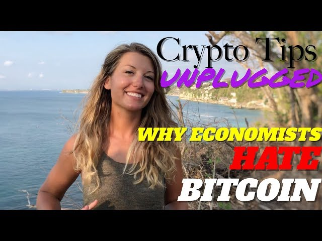 Why Most Economists Hate Bitcoin