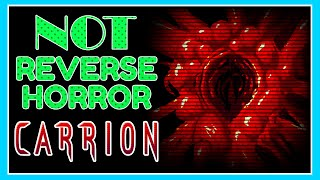 Carrion Is NOT A Reverse-Horror Game   @Snoman Gaming