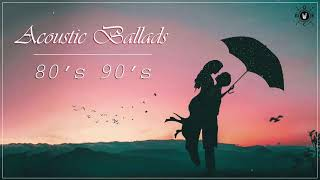Acoustic Ballads Best Ballads Songs Of 80s and 90s
