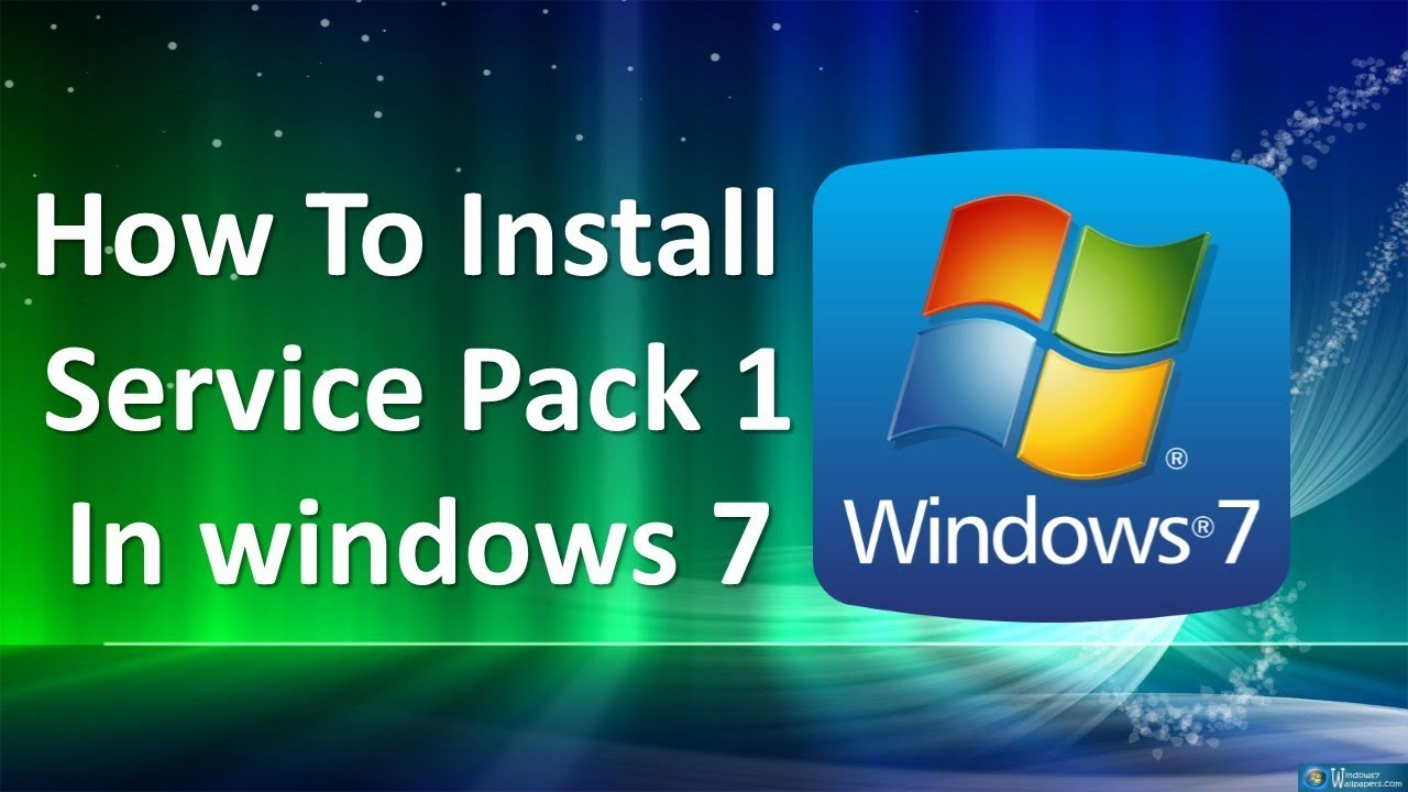 learn how to install windows 7 service pack 1 sp1