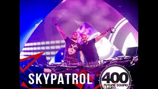 Skypatrol - Future Sound of Egypt 400 Gdansk, Poland, 14.08.2015