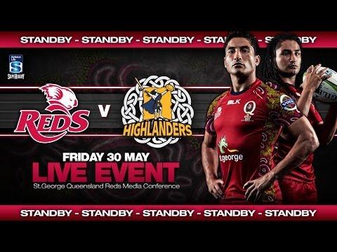 Press Conference - St.George Queensland Reds v Highlanders