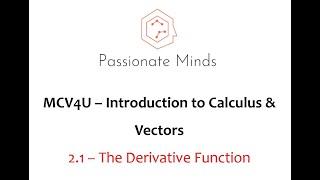 MCV4U/Grade 12 Calculus & Vectors - 2.1 Derivative Functions