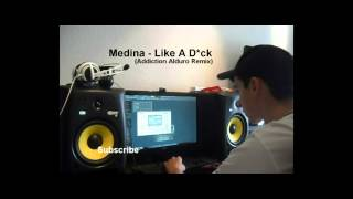 Medina - Like A D*ck (Addiction Alduro Remix)