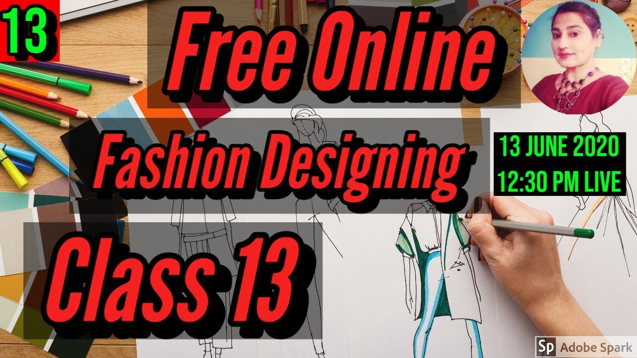 Free Online Fashion Designing Course With Certificate Class 13 Youtube