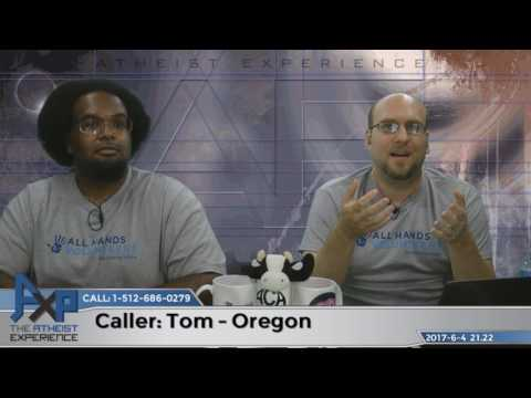Atheist Experience 21.22 – Tom – Oregon – Is Atheism a Cop-out?