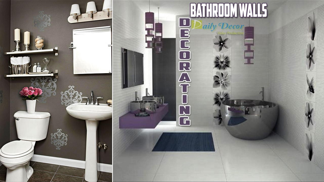 Daily Decor Decorating Bathroom Walls Youtube