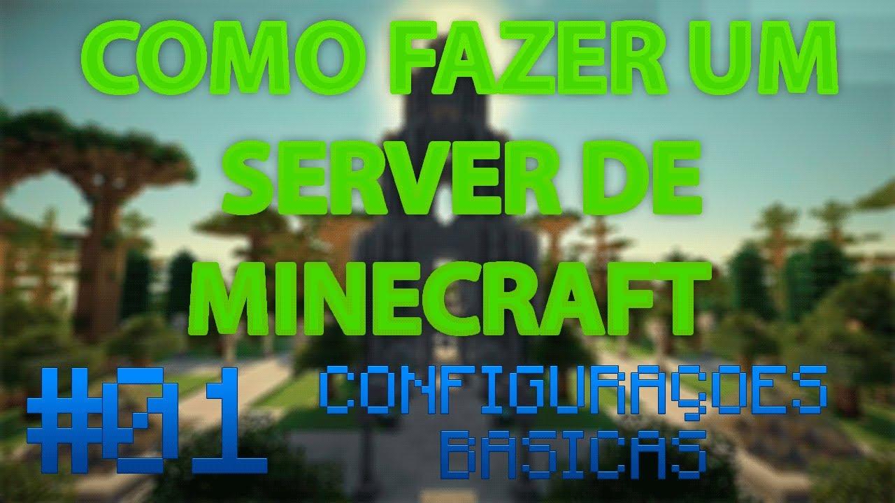 Como fazer um Servidor de Minecraft #01 // Configurando o ...