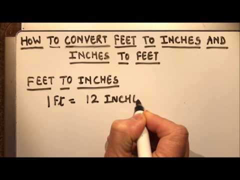 HOW TO CONVERT FEET TO INCHES AND INCHES TO FEET