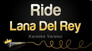 Lana Del Rey - Ride (Karaoke Version)