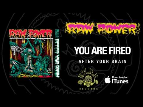 Raw Power - You Are Fired