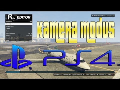 GTA 5 / ROCKSTAR EDITOR / KAMERA FUNKTIONEN / PS4