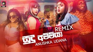 Sudu Ammiya Remix - Anushka Udana Wasthi Zack N ft Dexter Sinhala Remix Songs Sinhala DJ