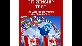 Canadian Citizenship Naturalization Test 2015, 2016, 2017 OFFICIAL ( All 119 Questions and Answers)