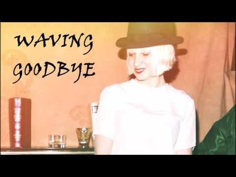 Sia - Waving Goodbye