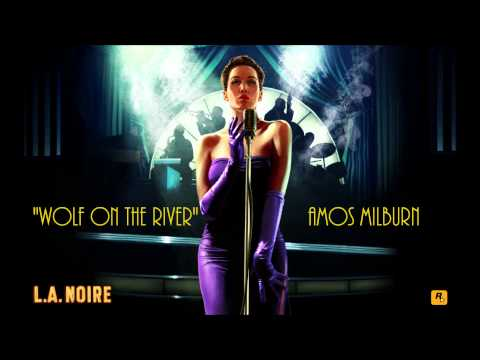 L.A. Noire: K.T.I. Radio - Wolf On the River - Amos Milburn