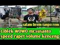 Ciblek Bren Wowo Susanto Speed Rapat Durasi Panjang  Mp3 - Mp4 Download
