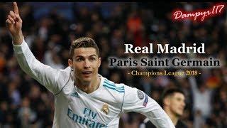 Real Madrid - PSG 3-1 (SANDRO PICCININI)  2018
