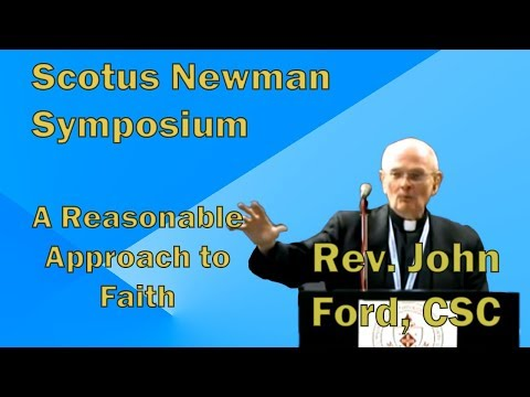 Scotus Newman - Dr Ford - Newman's Reasonable Approach to Faith - Conf94