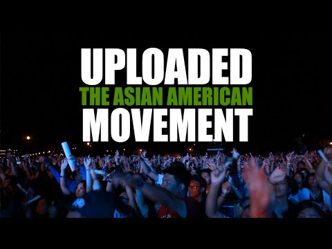 Uploaded: The Asian American Movement (2016 Trailer)
