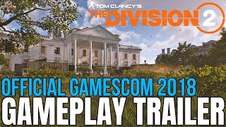 The Division 2: OFFICIAL GAMESCOM 2018 TRAILER! *BRAND NEW*