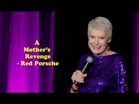 Jeanne Robertson | A Mother's Revenge - Red Porsche