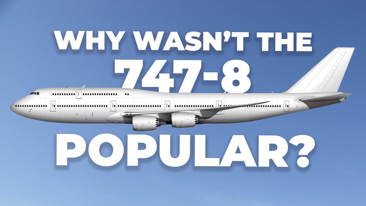 Why The Boeing 747-8 Isn't Popular