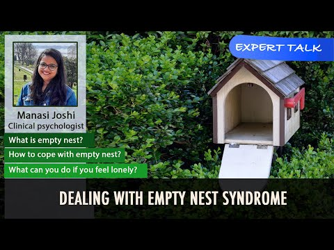 Empty Nest Syndrome | Life After Child Moves Out | Tips For Empty Nesters