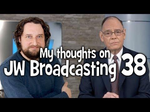 My thoughts on JW Broadcasting 38 - November 2017 (with David Splane & Jim Mantz)