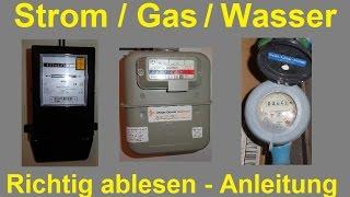 Stromzähler / Gaszähler / Wasseruhr – Wasserzähler Zählerstand richtig ablesen / Strom Gas Wasser
