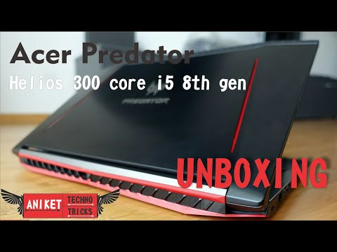 UNBOXING of Acer Predator Helios 300 Core i5 8th Gen(8GB/1TB HDD/128GB SSD/Windows10 /4GB Graphics)