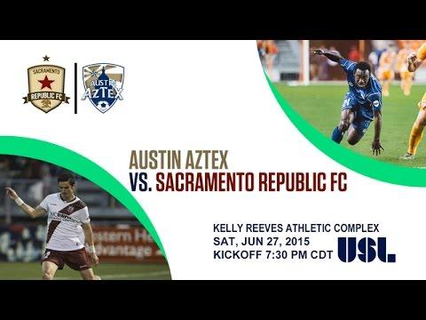 USL: Austin Aztex vs. Sacramento Republic FC