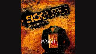 Watch Sick Puppies Pitiful video