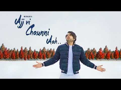 Ajj vi Chaunni Aah (Full Song)Ninja| GoldboyNew Punjabi Song 2018